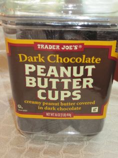 Trader Joe's Dark Chocolate Peanut Butter Cups :)  Stick these in the fridge.. Super cold and super yummy!