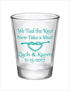 We Tied the Knot Now Take a Shot! Wedding Favors 1.5oz Glass Shot Glasses by Factory21 #personalizedweddingcandles