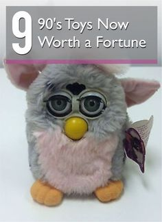 The '90s, dude. From Furbys to Beanie Babies, it was the decade of recurring collectible toy crazes. Guess what? While most toys are worth very little, several have soared into the hard-to-find, high-priced realm. Got an original Furby in your attic? Dig that creepy little fellow out and make some real dough.
