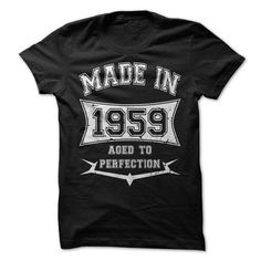 Made in 1959 - #tee shirts #t shirt companies. CHECK PRICE => https://www.sunfrog.com/Birth-Years/Made-in-1959-16683106-Guys.html?id=60505