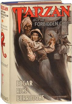 Tarzan and the Forbidden City by Edgar Rice Burroughs from 1938.