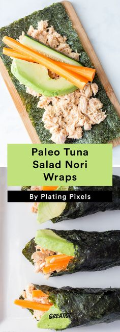 1. Paleo Tuna Salad Nori Wraps #greatist http://greatist.com/eat/easy-seaweed-recipes
