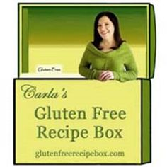 Carla's Gluten Free Recipe Box