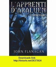 Lapprenti dAraluen, Tome 5 (French Edition) (9782012017832) John Flanagan , ISBN-10: 2012017835  , ISBN-13: 978-2012017832 ,  , tutorials , pdf , ebook , torrent , downloads , rapidshare , filesonic , hotfile , megaupload , fileserve