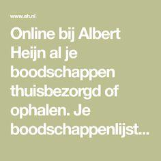 Online bij Albert Heijn al je boodschappen thuisbezorgd of ophalen. Je boodschappenlijst | online bestellen.