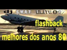 o melhor do flashback anos 80!!! - YouTube