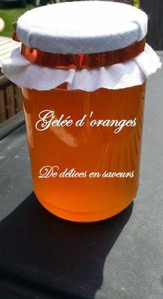 De délices en saveurs: Gelée d'oranges