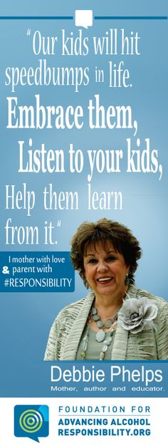 April is Alcohol Awareness Month! Author, mother and educator Debbie Phelps encourages you to have talks with your kids about alcohol #responsibility.