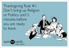 Cookin' Up A Party: Thanksgiving Rule #1: