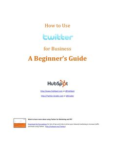 How to use Twitter for Business a Beginners Guide 2011 by Wirehead Technology via slideshare