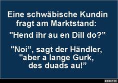 Eine schwäbische Kundin fragt am Marktstand..   DEBESTE.de, Lustige Bilder, Sprüche, Witze und Videos