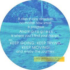 Dose of Mojo: Keep moving!