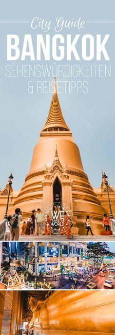 Bangkok in 3 Tagen: Alle Bangkok Sightseeing Tipps und Bangkok Sehenswürdigkeiten #reisetipps #urlaub #thailand