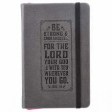 Notebook-FauxLeather-Be Strong And Courageous-Grey