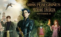 Miss Peregrine's Home For Peculiar Children (Μις Πέρεγκριν: Στέγη Για Ασυνήθιστα Παιδιά) – Trailer