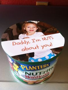"Father's Day snack - ""Daddy, I'm NUTS about you!"""