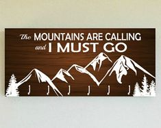 "Race Medal Holder / Race Medal Hanger ""The Mountains are Calling and I Must Go"". Wall Mounted Wood Medal Organizer. CUSTOMIZATiON Available"