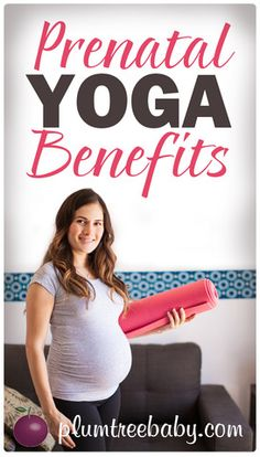 Of all of the ways to physically and mentally prepare yourself for labor and birth, practicing prenatal yoga can be one of the most stress-relieving and confidence-building options.