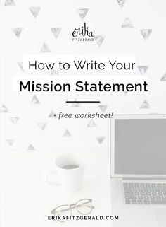 How to Write a Mission Statement for Your Creative Business Mission Statement Examples Business, Writing A Mission Statement, Vision Statement, Business Planning, Business Tips, Online Business, Online Entrepreneur, Business Entrepreneur, Freelance Writing Jobs