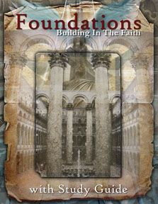 Foundations - a FREE Bible study curriculum!,  Go To www.likegossip.com to get more Gossip News!