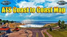 Coast To Coast Map mod for for ATS has been released. Features:DLC New Mexico & Oregon required Changes:Fixed invisible wallFixed bugs To use this mod you need to extract. American Truck Simulator, Pensacola Fl, New Mexico, The Expanse, Scenery, Coast, Map, Trucks, Idaho