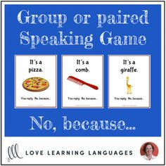Paired or Group Speaking Game - No, because…What is this game? A guessing game to get your students speaking! This game is similar to (but more challenging than) the game of twenty questions.Number of players: Two p. Esl Resources, French Resources, Twenty Questions, This Or That Questions, Speaking Games, French Classroom, Guessing Games, Typing Games, Everyday Activities