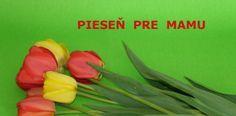 Pieseň pre mamu na Deň matiek Mather Day, Diy And Crafts, Green, Ms, Blog, Blogging
