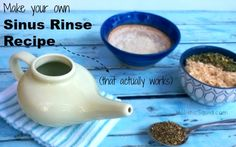 create your own sinus rinse recipe- that actually works: HolisticSquid.com