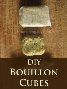 DIY Homemade Bouillon Cubes | NourishingJoy.com.  I'd like to find one w/o all the mushrooms though.