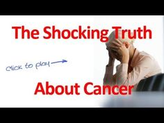SHOCKING Cancer Cures - 100 Years of Suppressed Medicine - Watch This! Sad but true.  There is help out there.  You can only help yourself.