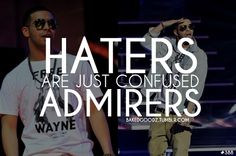 Sayings And Quotes About Haters | Posted on September/25/2011 with 13,494 notes