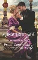 From Courtesan to Convenient Wife - Marguerite Kaye (HH #1371 - Apr 2018)