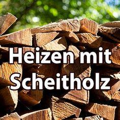 Tipps rund um Heizen mit Scheitholz. Informiert euch hier! Firewood, Tractors, Round Round, Tips, Woodburning