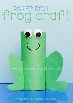 Toilet Paper Roll Frog | Community Post: 25 Toilet Paper Roll Crafts