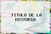 http://tecnoautos.com/wp-content/uploads/imagenes/tendencias/thumbs/titulo-de-la-historia.jpg Gerardo Pelusso. TITULO DE LA HISTORIA, Enlaces, Imágenes, Videos y Tweets - http://tecnoautos.com/actualidad/gerardo-pelusso-titulo-de-la-historia/