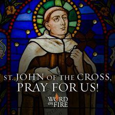 St. John of the Cross, pray for us!