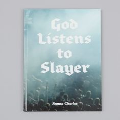 God Listens to Slayer - Ditto Press