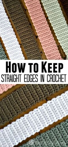 How to Keep Straight Edges in CrochetAshlea from the blog heart hook home shares advice and a pictorial for keeping straight edges when crocheting. Click through the link for more info.
