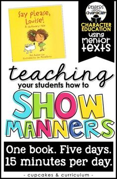 Social Emotional Learning | Character Education | Social Skills in the classroom. Teaching students manners.  Say Please, Louise book companion. Classroom Expectations, Classroom Behavior, Classroom Management, Behavior Management, Kindness Activities, Book Activities, Social Activities, Coping Skills, Social Skills
