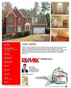 Looking to Buy or Sell a House? Contact us:  RE/MAX  The Smith Group 678-208-7653 www.soldsmith.com