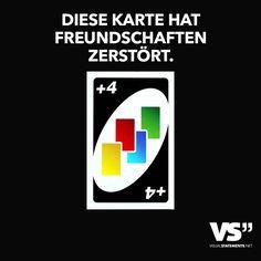 DIESE KARTE HAT FREUNDSCHAFTEN ZERSTÖRT.