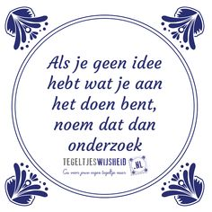 E-mail - Roel Palmaers - Outlook Wise Quotes, Funny Quotes, Inspirational Quotes, Workplace Quotes, One Liner, Favorite Quotes, Texts, Wisdom, Sayings