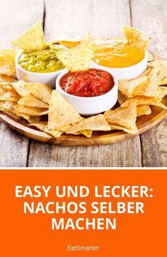 Easy und lecker: Nachos selber machen   eatsmarter.de