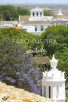 Faro Inspira... Saudade!