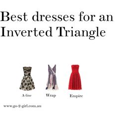 """""""Best dresses for an Inverted Triangle"""" by go-2-girl on Polyvore #Invertedtriangle"""