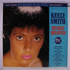 40 Best Keely Smith Images Will Smith Louis Prima That