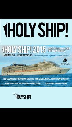 Holy Ship 2015 ! Cant Wait !