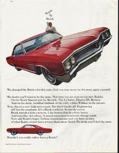 "1965 BUICK WILDCAT vintage magazine advertisement ""We changed"" ~ (model year 1965) ~ We changed the Buick a lot this year. And you may never be the same again yourself. We doubt you'll want to be the same. Not once you set eyes on our new Buicks. On ..."