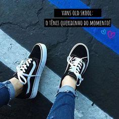 Vans Old Skool: O tênis queridinho do momento!