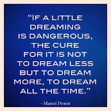 if a little dreaming is dangerous inspiraitonal quote REM Runners Top 13 Inspirational Quotes The Golden Chain Words Quotes, Me Quotes, Sayings, Dream Quotes, Proust Quotes, Courage Quotes, Daily Inspiration Quotes, Truth Hurts, Love Words